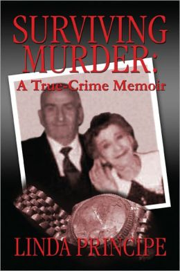 Surviving Murder: A True-Crime Memoir