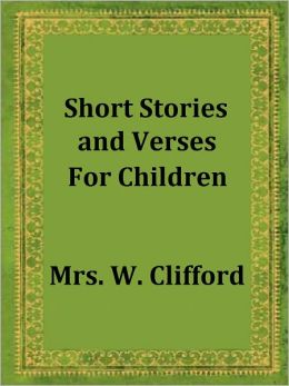 Short Stories and Verses For Children