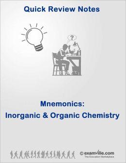 Ace Your Exams - Easy Inorganic and Organic Chemistry Mnemonics