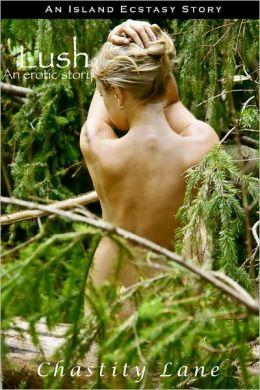 Lush (voyeur erotica)
