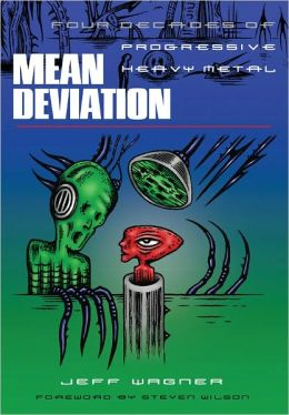 Mean Deviation: Four Decades of Progressive Heavy Metal