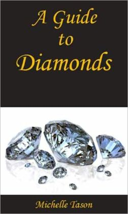 A Guide To Diamonds