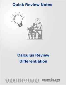 Calculus Quick Review: Differentiation