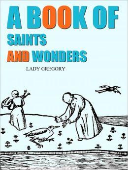 A Book of Saints & Wonders