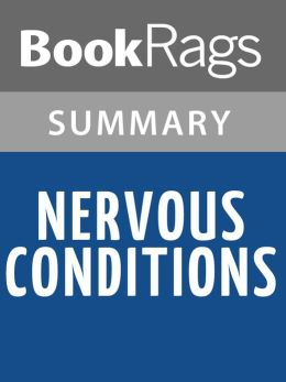 Nervous Conditions by Tsitsi Dangarembga l Summary & Study Guide