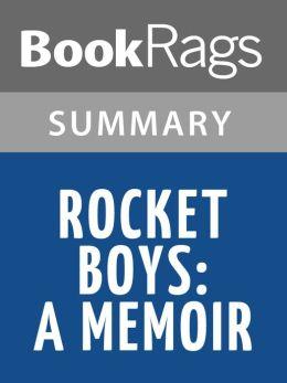 Rocket Boys: A Memoir by Homer Hickam l Summary & Study Guide