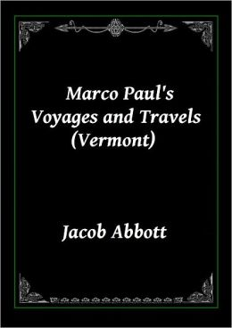 Marco Paul's Voyages and Travels (Vermont)