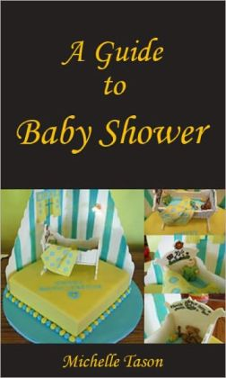 A Guide To Baby Shower