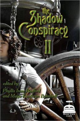The Shadow Conspiracy II