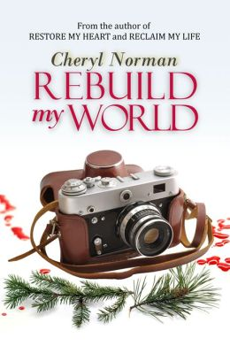 Rebuild My World