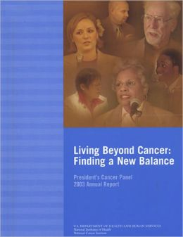 Living Beyond Cancer: Finding a New Balance