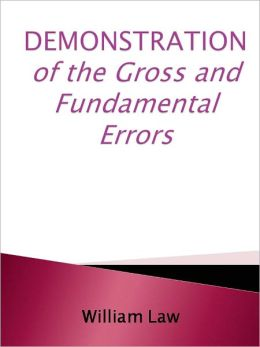 DEMONSTRATION of the Gross and Fundamental Errors,