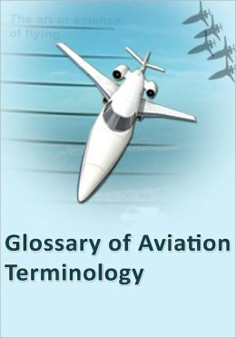 Glossary of Aviation Terminology
