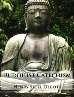 Buddhist Catechism (Formatted & Optimized for Nook)
