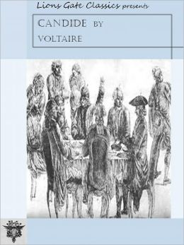Candide by Voltaire [Unabridged Edition]