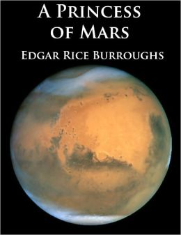A Princess of Mars - Unabridged (Formatted & Optimize for Nook)