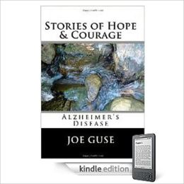 Stories of Hope & Courage: Alzheimer's Disease