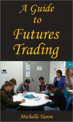 A Guide To Futures Trading