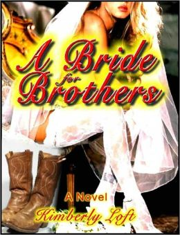 A Bride for Brothers - A Novel of Erotica - Western Erotic Fiction
