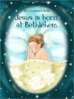 Children's Bible: Jesus is Born at Bethlehem