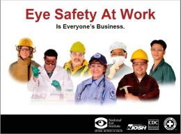 Eye Safety At Work: Is Everyone's Business