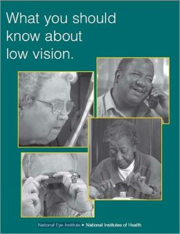 What You Should Know About Low Vision