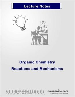 A to Z Organic Chemistry Reactions and Mechanisms