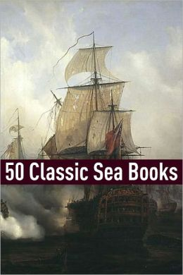 50 Classic Sea Stories