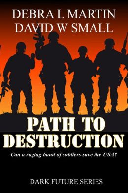 Path to Destruction (Apocalyptic Novelette)