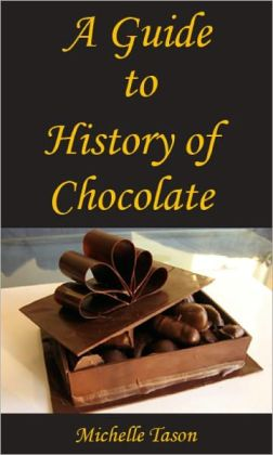 A Guide To History of Chocolate