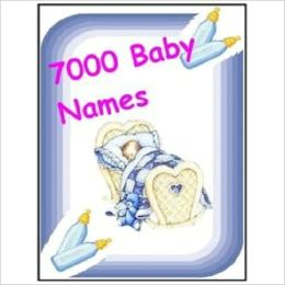 Baby Names - over 7000 names, meanings and origins