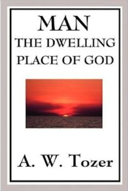 Man, The Dwelling Place of God