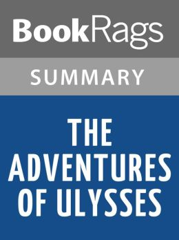 The Adventures of Ulysses by Bernard Evslin l Summary & Study Guide