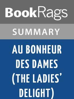 Au Bonheur Des Dames (The Ladies' Delight) by Emile Zola l Summary & Study Guide