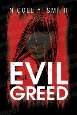 Evil Greed