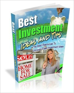 Best Investment Ideas and Tips