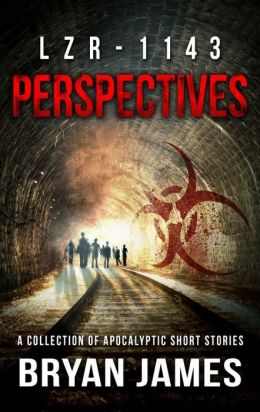 LZR-1143: Perspectives (Zombie Short Stories)
