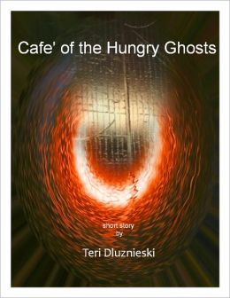 Cafe' of the Hungry Ghosts