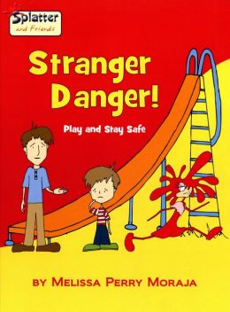 Stranger Danger - Play and Stay Safe