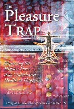 Pleasure Trap, The