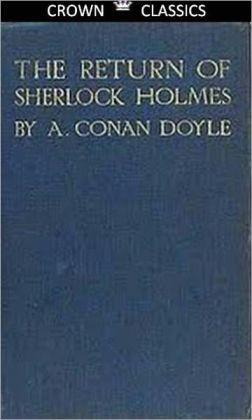 Return of Sherlock Holmes (Unabridged Edtiom)