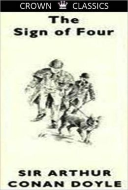 The Sign of the Four (Unabridged Edition)