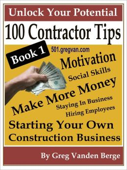 100 Tips For Contractors - Book 1