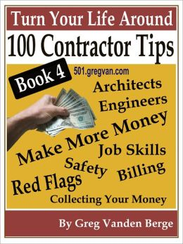 100 Tips For Contractors – Book 4