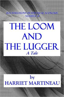 THE LOOM AND THE LUGGER - A Tale