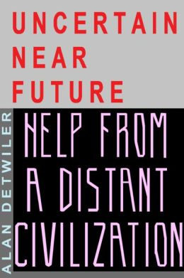 Thrivers In An Uncertain Future: A Speculative Fiction Novel About Likely Changes Coming In The Near Future