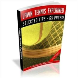 Lawn Tennis Explained