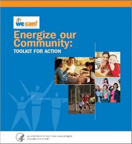 Energize Our Community: Toolkit for Action