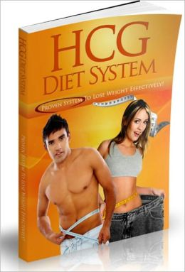 HCG Diet System: Proven System To Lose Weight Effectively