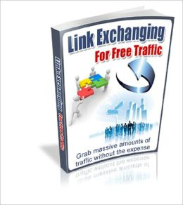 Link Exchanging for Free Traffic